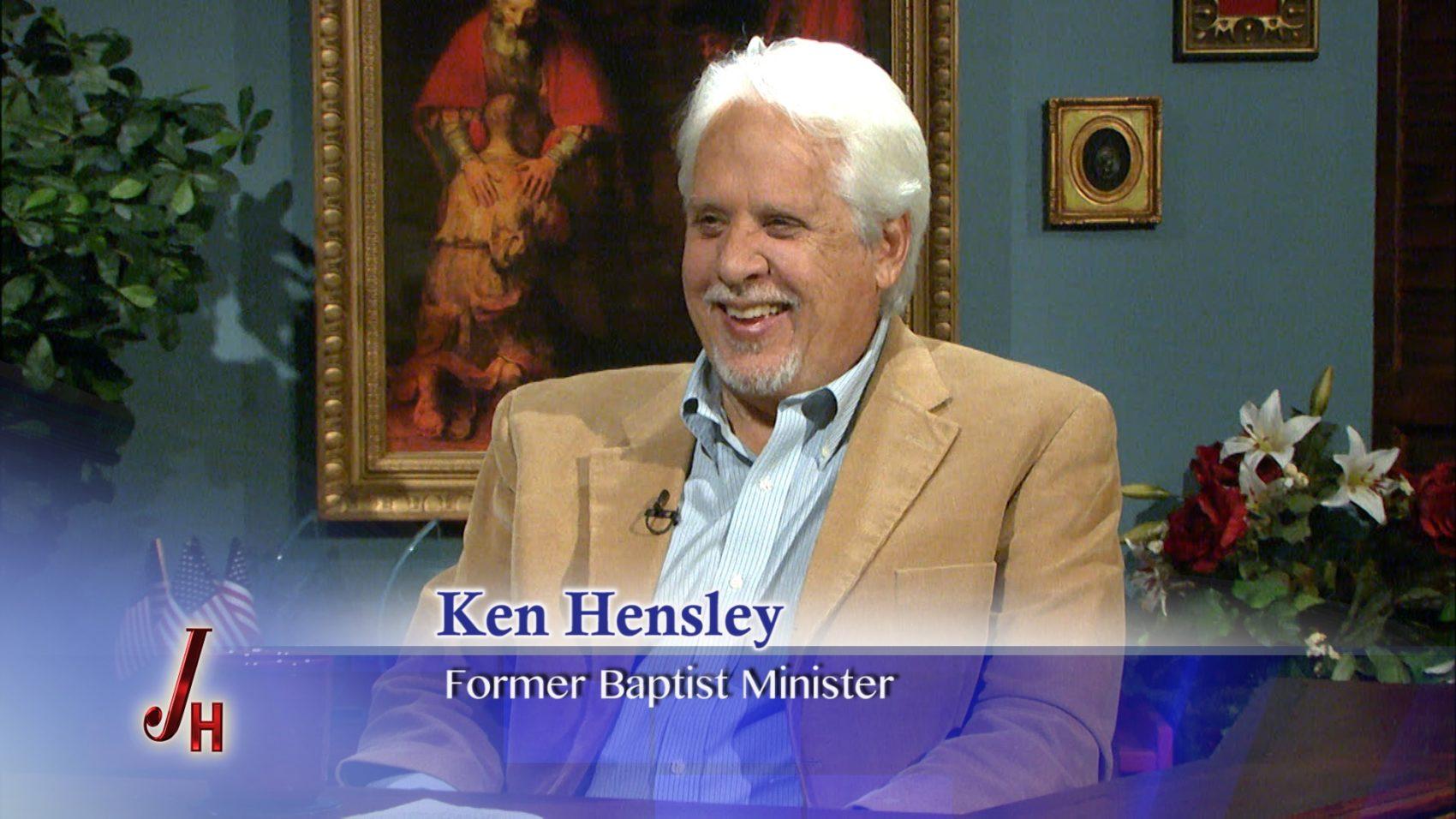 Ken Hensley Former Baptist Pastor The Coming Home Network