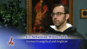 Fr  Sebastian White, O P  - The Coming Home Network