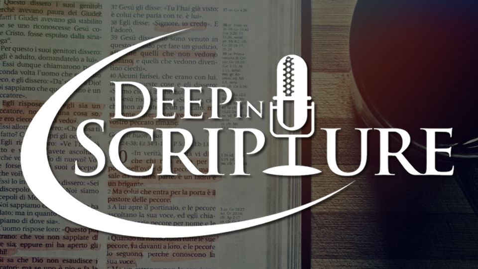 Deep in Scripture - The Coming Home Network